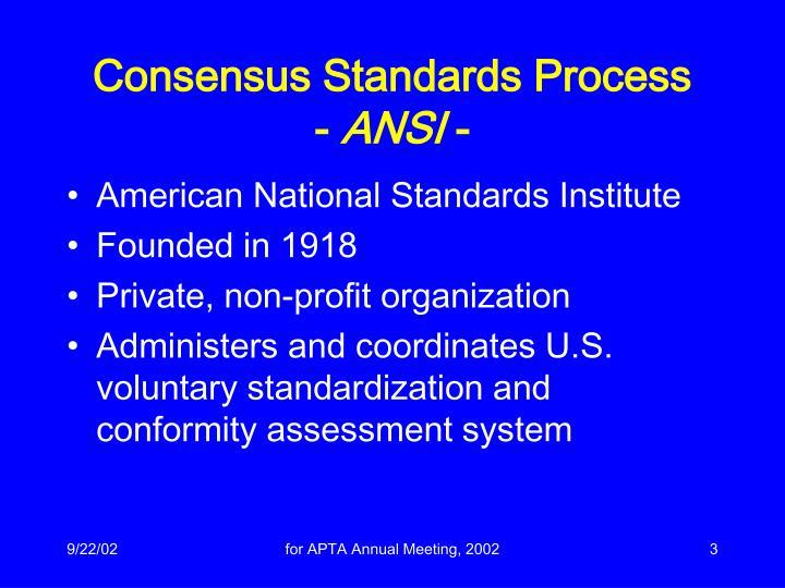Consensus standards process ansi