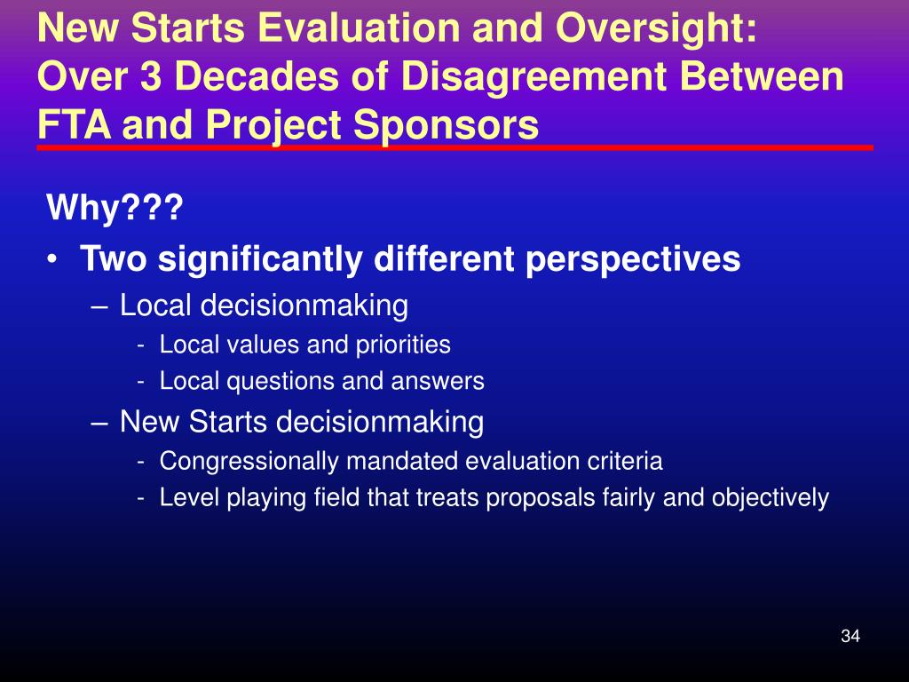 New Starts Evaluation and Oversight: