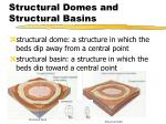 structural domes and structural basins