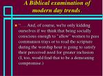 a biblical examination of modern day trends32