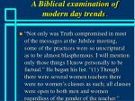 a biblical examination of modern day trends36