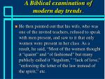 a biblical examination of modern day trends37