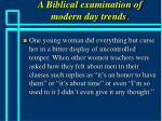 a biblical examination of modern day trends38