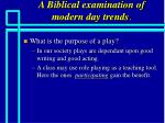 a biblical examination of modern day trends55