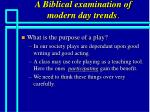 a biblical examination of modern day trends56