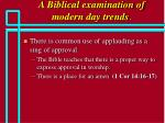 a biblical examination of modern day trends59