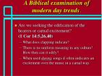 a biblical examination of modern day trends65