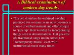 a biblical examination of modern day trends67
