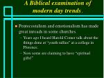 a biblical examination of modern day trends74