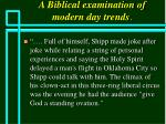 a biblical examination of modern day trends77