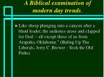 a biblical examination of modern day trends78