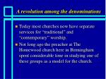 a revolution among the denominations9