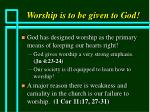 worship is to be given to god20