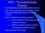 aps thromboembolic disease