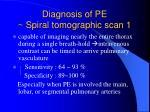 diagnosis of pe spiral tomographic scan 1