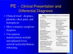 pe clinical presentation and differential diagnosis