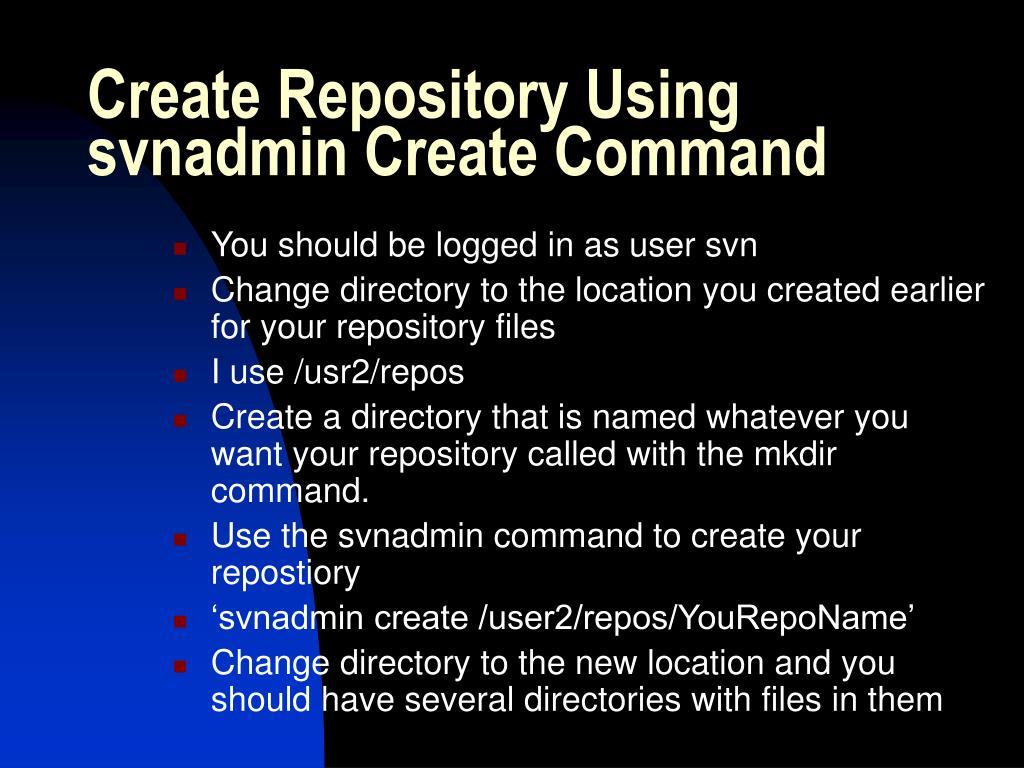 Create Repository Using svnadmin Create Command