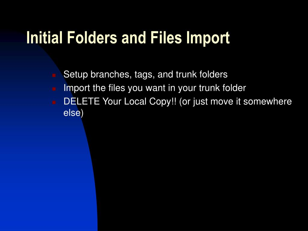 Initial Folders and Files Import