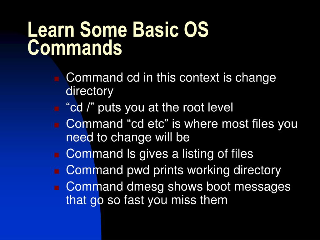 Learn Some Basic OS Commands