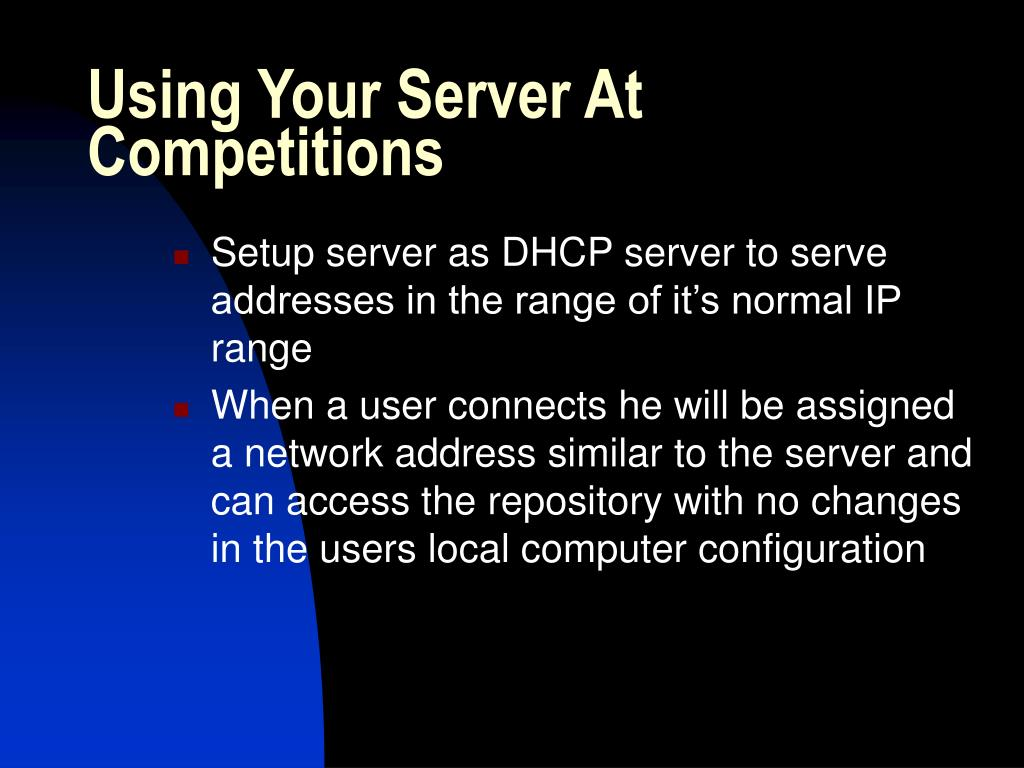 Using Your Server At Competitions