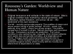 rousseau s garden worldview and human nature