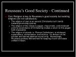 rousseau s good society continued32
