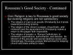 rousseau s good society continued33
