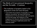 the birth of conventional inequality and the swindle continue