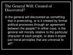 the general will created of discovered