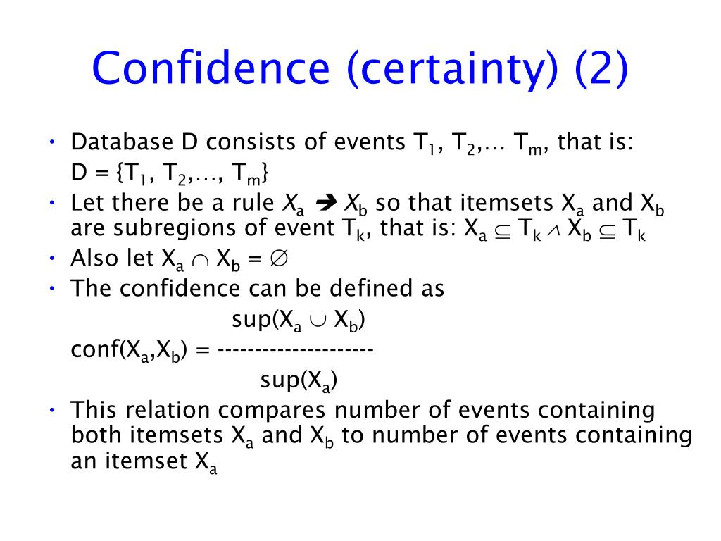 Confidence (certainty) (2)