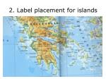 2 label placement for islands