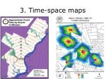 3 time space maps