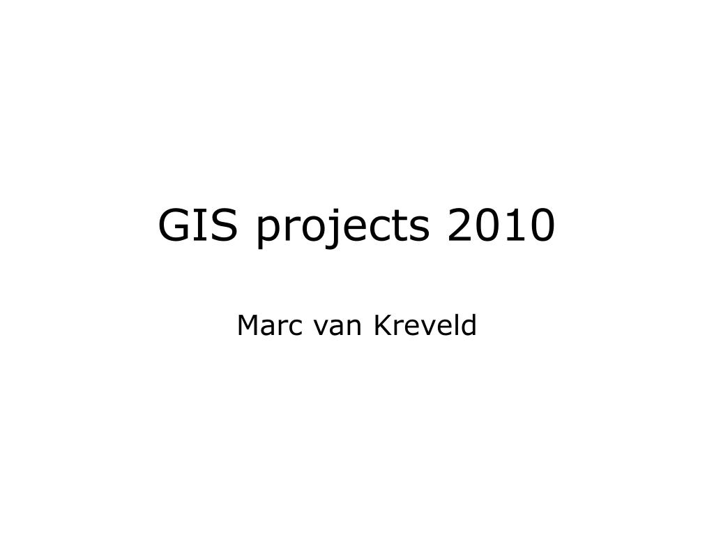 gis projects 2010 l.