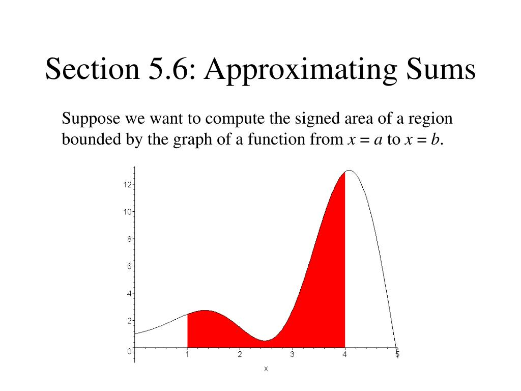 section 5 6 approximating sums l.