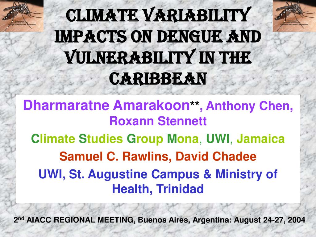 climate variability impacts on dengue and vulnerability in the caribbean l.