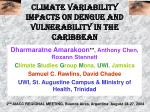 climate variability impacts on dengue and vulnerability in the caribbean