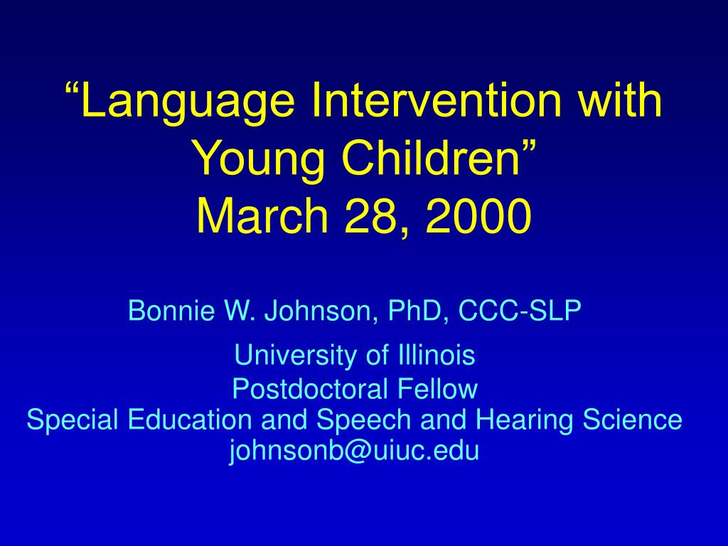 language intervention with young children march 28 2000 l.