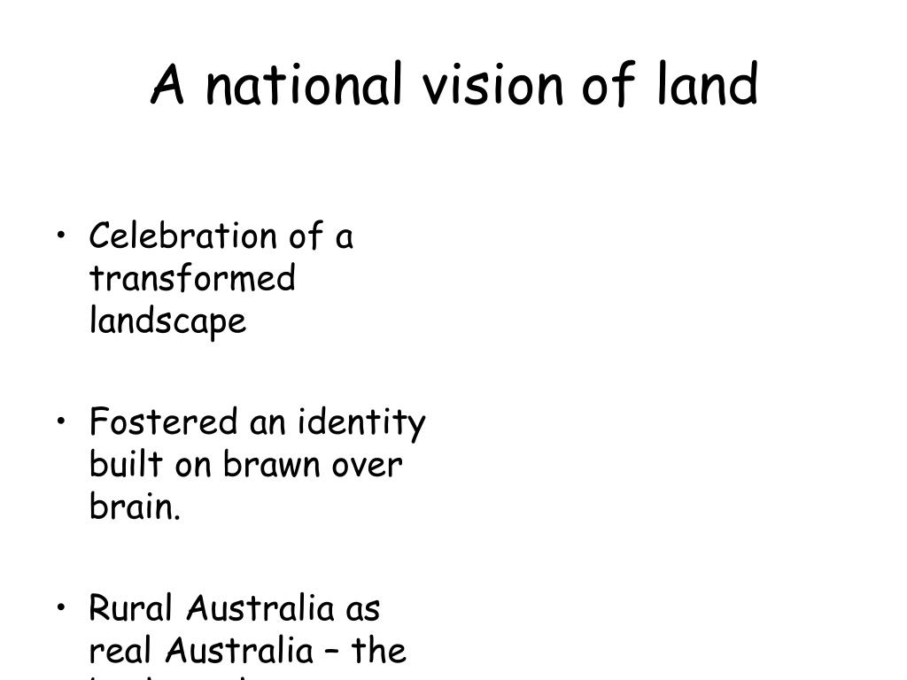 A national vision of land