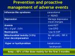 prevention and proactive management of adverse events