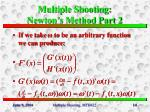 multiple shooting newton s method part 2