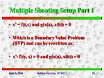 multiple shooting setup part 1