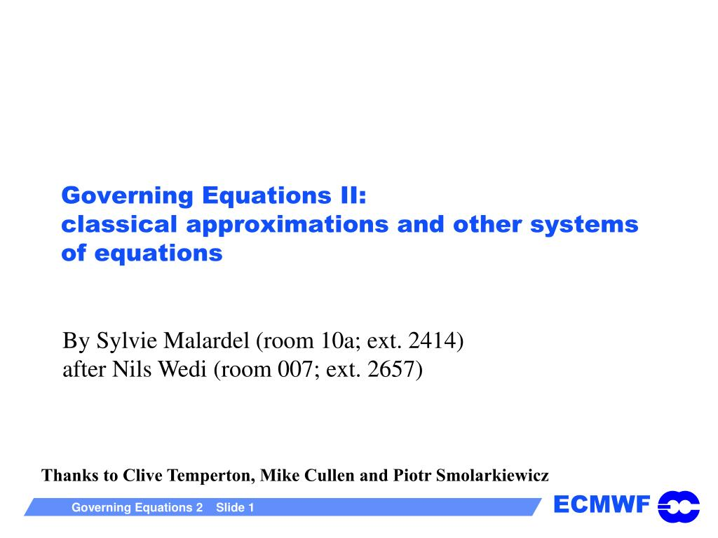 governing equations ii classical approximations and other systems of equations l.