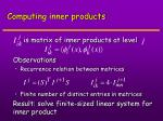 computing inner products26