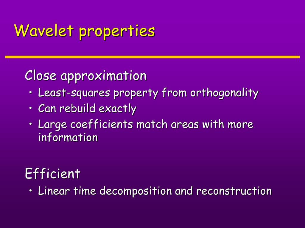 Wavelet properties