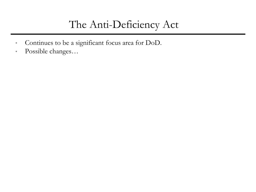 The Anti-Deficiency Act