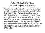 and not just plants animal experimentation