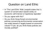 question on land ethic