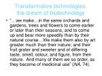 transformative technologies the dream of biotechnology