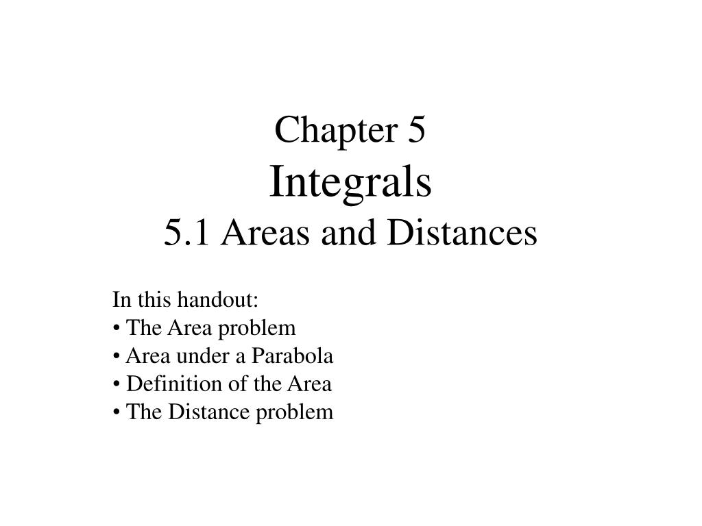 chapter 5 integrals 5 1 areas and distances l.