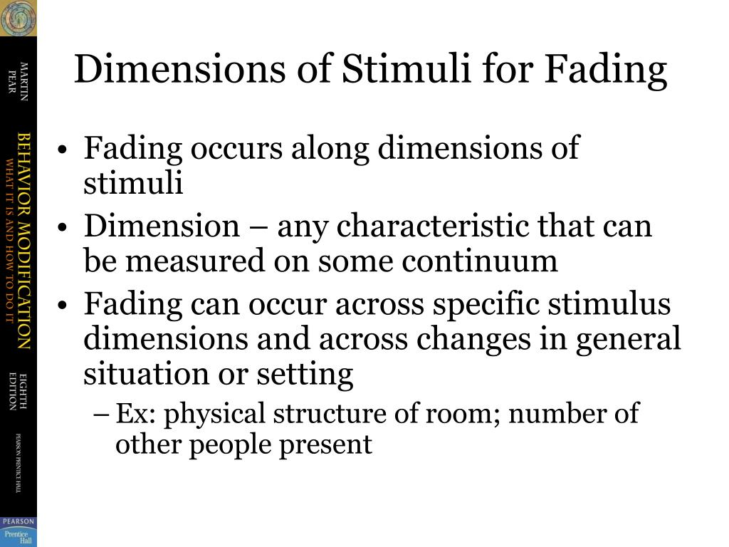 Dimensions of Stimuli for Fading